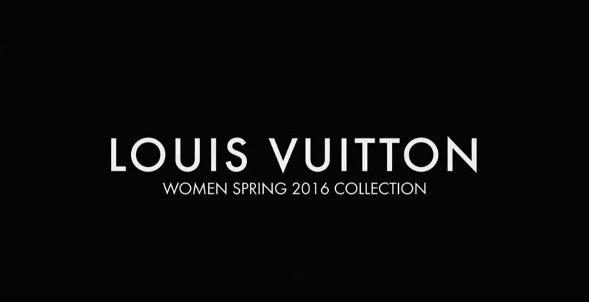 Louis Vuitton Spring Summer 2016 Paris Fashion Week