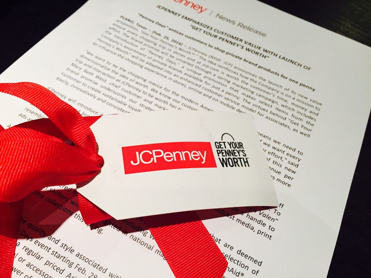 "JCPENNEY LAUNCHES   ""GET YOUR PENNEY'S WORTH"""